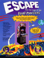 Escape from the Planet of the Robot Monsters — 1989 at Barcade® in Highland Park, Los Angeles, California | Game flyer graphic
