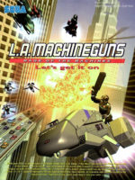 L.A. Machineguns — 2003 at Barcade® in Highland Park, Los Angeles, California | Game flyer graphic