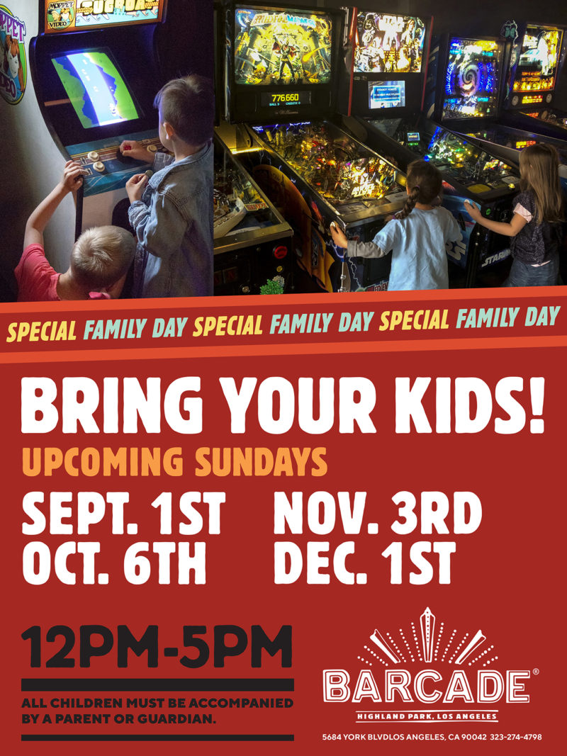 LA Family Day — September 1st, 2019 at Barcade® in Los Angeles, California