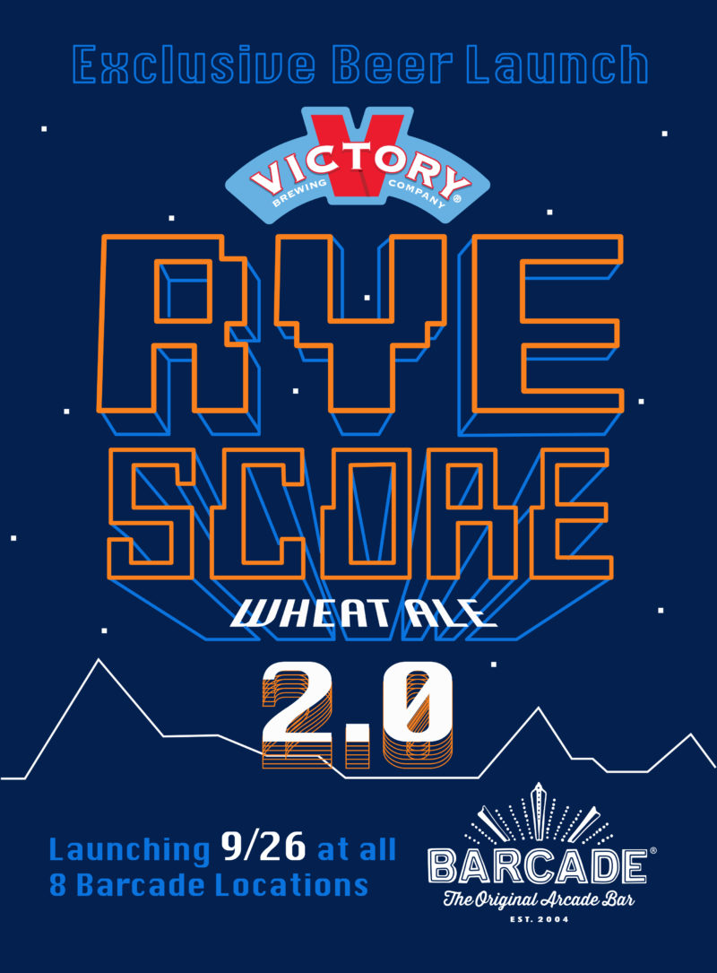 Rye Score 2.0 Beer Launch at Barcade on Thursday, September 26th in Highland Park, Los Angeles